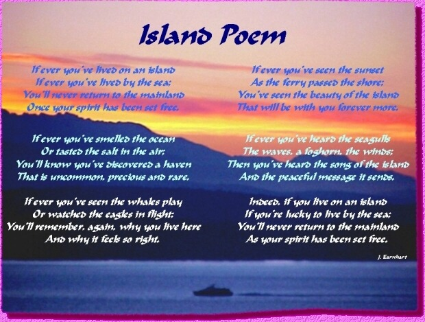Island Poem   - by J. Earnhart